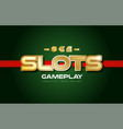 slots word text logo banner postcard design vector image vector image
