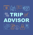 trip advisor word concepts banner vector image