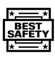 best safety stamp on white vector image vector image