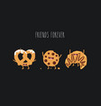 croissant pretzel and cookie friends vector image