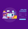 online courses login background vector image vector image