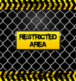 restricted area sign - wire fence and yellow tapes vector image vector image