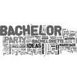 bachelor party ideas that won t leave you in the vector image vector image