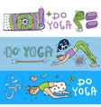 beautiful hand drawn do yoga vector image vector image