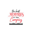 camp quote lettering typography vector image