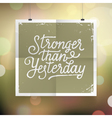 slogan poster abstract stronger vector image vector image