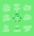 eco friendly hand written lettering quotes vector image