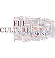 fiji culture text background word cloud concept vector image vector image