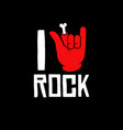 i love rock rock gesture as love to rock music vector image vector image