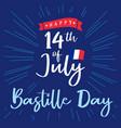 14 july bastille day france lettering blue sign vector image vector image