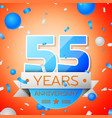 fifty five years anniversary celebration vector image vector image