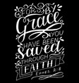 hand lettering with bible verse for by grace you vector image vector image