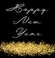 happy new year gold glitter vector image