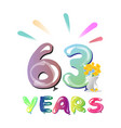 63rd birthday celebration card vector image vector image
