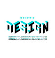 isometric 3d font design three-dimensional vector image vector image