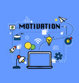 motivation graphic for business concept vector image vector image