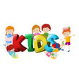 Word design with boys and girls in background vector image vector image