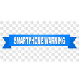 blue tape with smartphone warning title vector image vector image