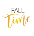 Fall time hand written inscription vector image vector image