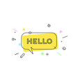 hello banner speech bubble vector image vector image