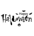 happy halloween text banner monochrome with vector image vector image