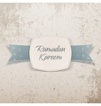 Ramadan Kareem Label with greeting Ribbon and Text vector image