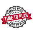time to plan stamp sign seal vector image vector image
