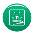 calendar eleventh november icon green vector image vector image