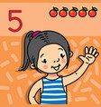 girl showing five by hand counting education card vector image
