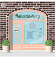 haberdashery shop facade vector image vector image