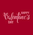 happy valentine s day hand drawn creative vector image vector image