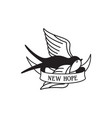 swallow tattoo with wording new hope traditional vector image vector image