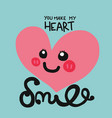 you make my heart smile word and cartoon vector image vector image