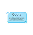 Blue linear outline text quote frame on white