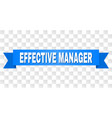 blue ribbon with effective manager caption vector image