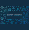 content marketing blue outline horizontal vector image vector image