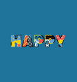 happy concept word art vector image vector image