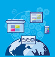 search engine optimization with world planet vector image vector image