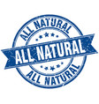 all natural round grunge ribbon stamp vector image vector image