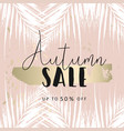 autumn foliage collection gold blush chic vector image vector image