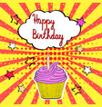 tasty birthday cupcake with candle and words vector image vector image
