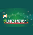 latest news concept with team people working vector image vector image