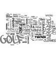 why is golf apparel so dorky text word cloud vector image vector image