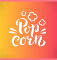 popcorn text label with popping hand drawn vector image