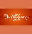 thanksgiving line vintage lettering background vector image