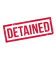 Detained rubber stamp vector image vector image