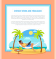 distant work and freelance poster freelancer man vector image vector image