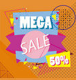 mega sale discounts banner poster vector image