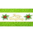 Merry Christmas Gold Xmas lettering and holly vector image vector image