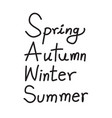 spring autumn winter summer text words vector image
